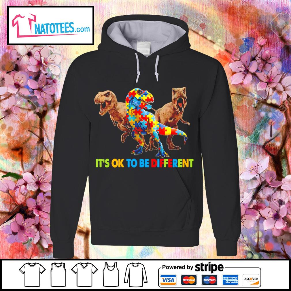 Dinosaurus T-rex it's ok to be different Awareness s hoodie