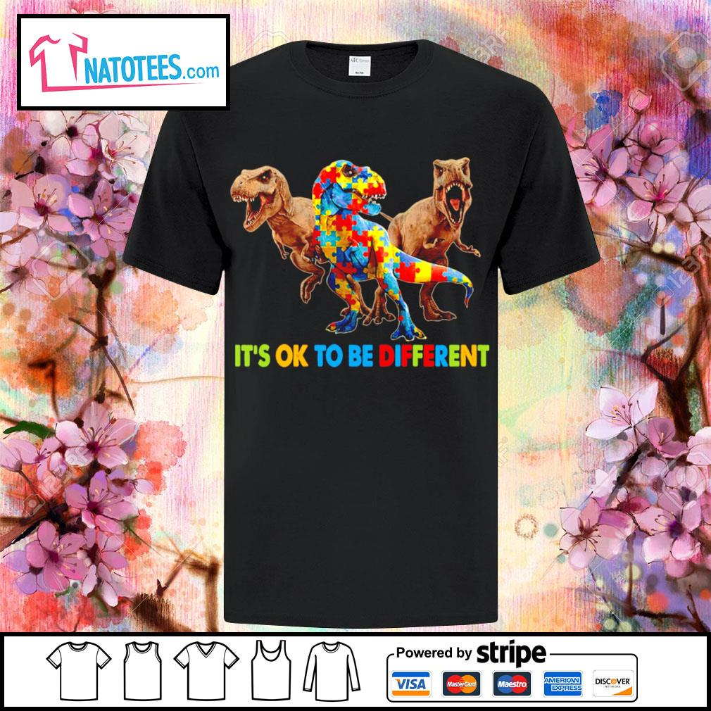 Dinosaurus T-rex it's ok to be different Awareness shirt