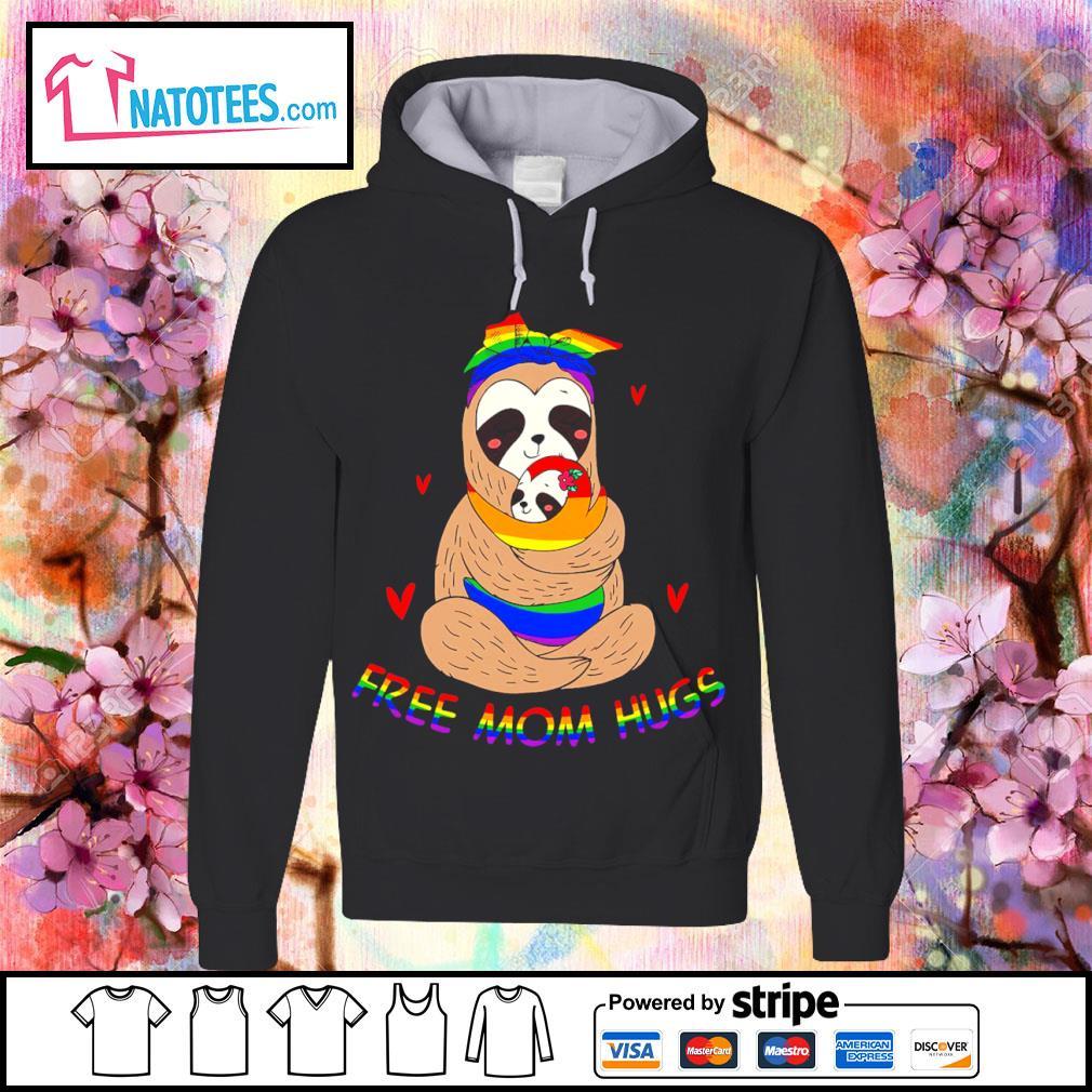 LGBT sloth free mom hugs s hoodie