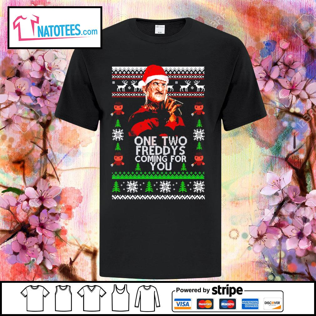 Freddy Krueger one two Freddy's coming for you ugly Christmas shirt