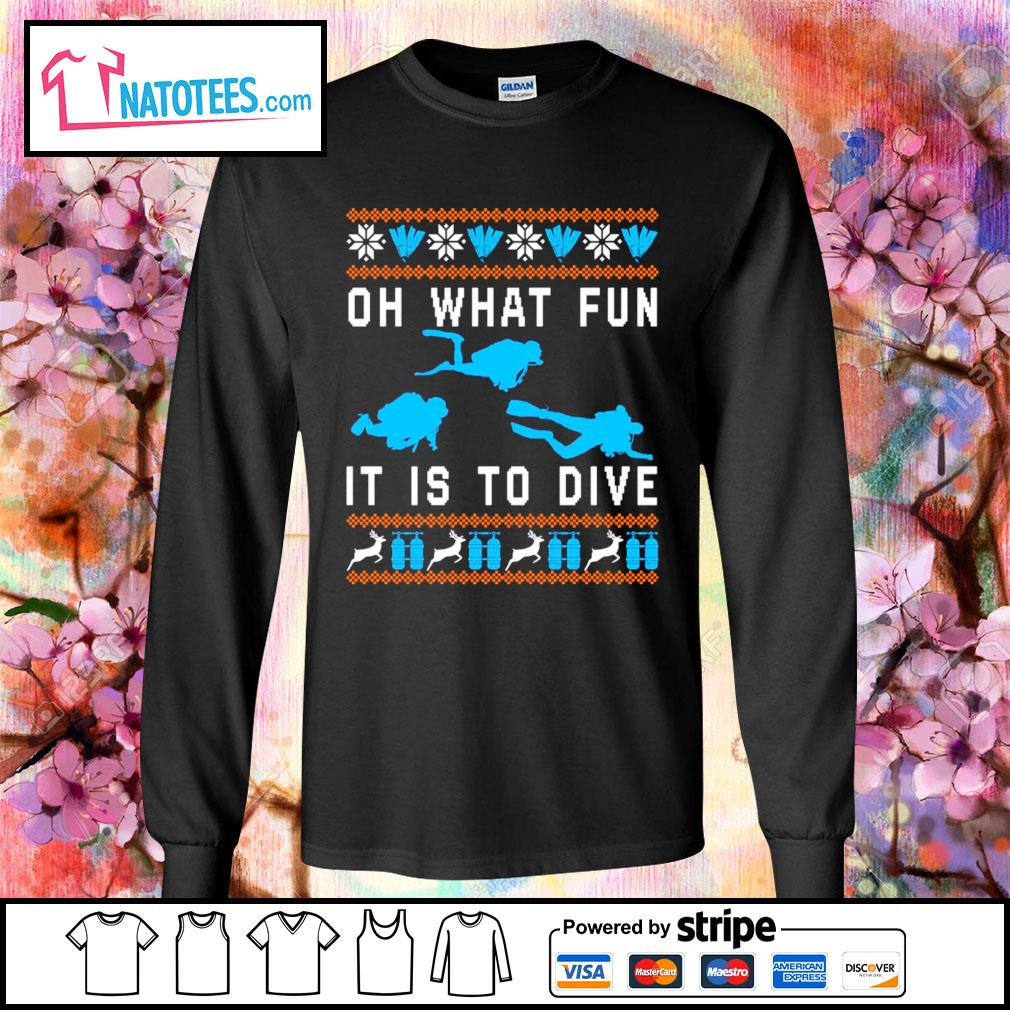 Oh what fun it is to dive ugly Christmas s longsleeve-tee