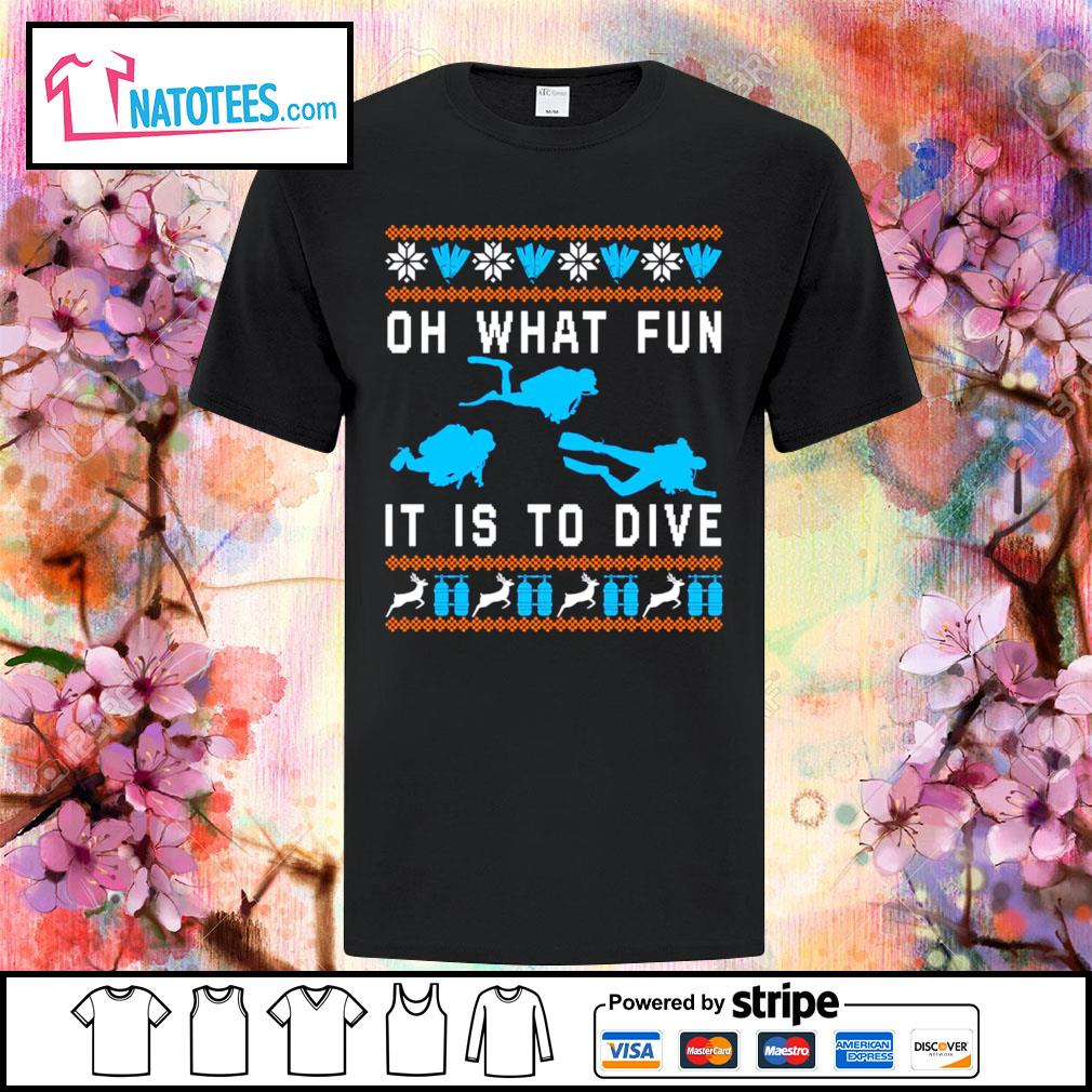 Oh what fun it is to dive ugly Christmas shirt