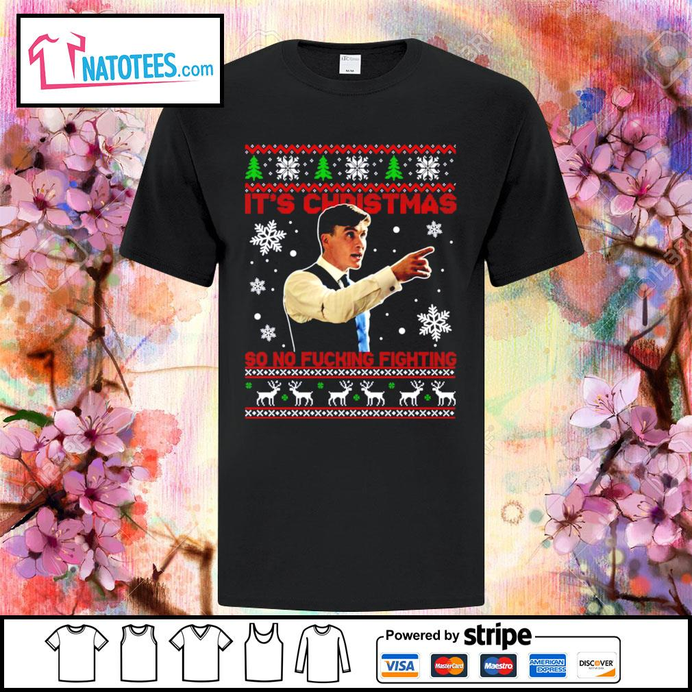 Peaky Blinders Thomas Shelby it's Christmas so no fucking fighting ugly shirt