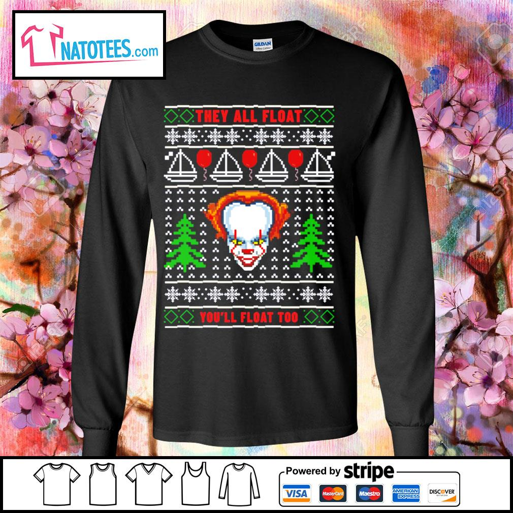 Pennywise they all float you'll float too ugly Christmas s longsleeve-tee