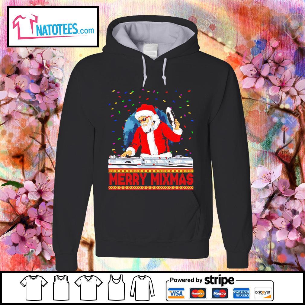 Santa Claus DJ Merry Mixmas ugly Christmas s hoodie
