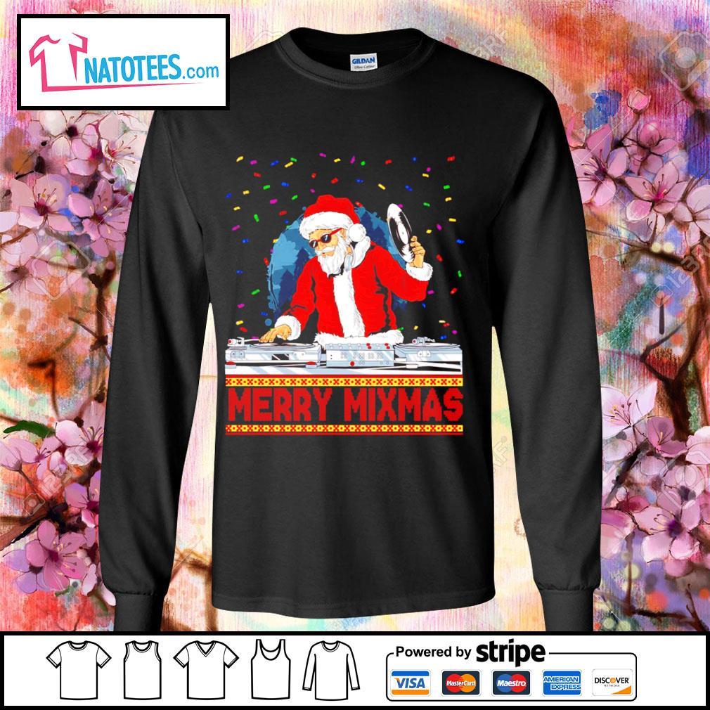 Santa Claus DJ Merry Mixmas ugly Christmas s longsleeve-tee