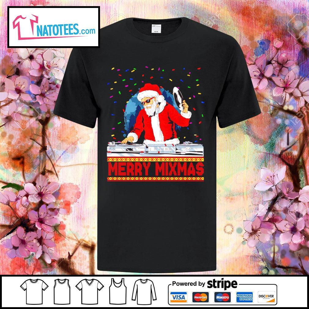 Santa Claus DJ Merry Mixmas ugly Christmas shirt